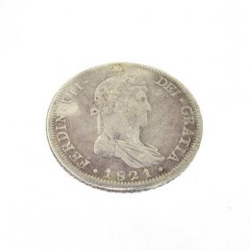 1821 Eight Reales First Silver Dollar Coin - Investment