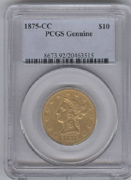 1875-CC $10 Liberty Gold Coin PCGS Genuine-Cleaned