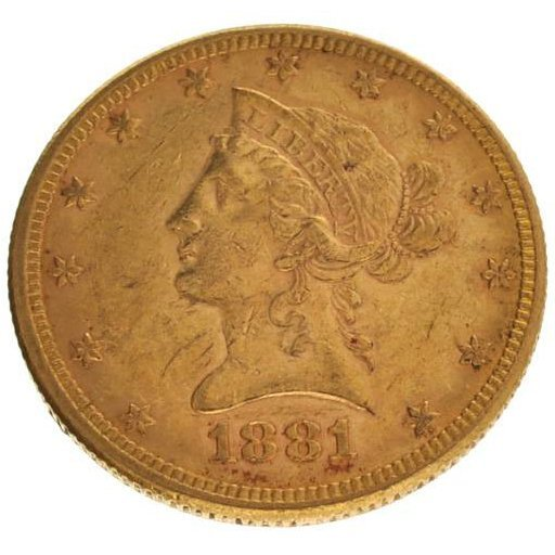 1881 $10 Liberty Head Gold Coin - Investment
