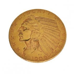 *1909 $5 Indian Head Gold Coin - Investment