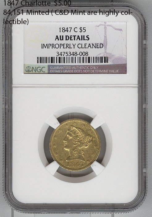 1847 Charlotte $ 5.00, 84,151 Minted (Collectible) Coin