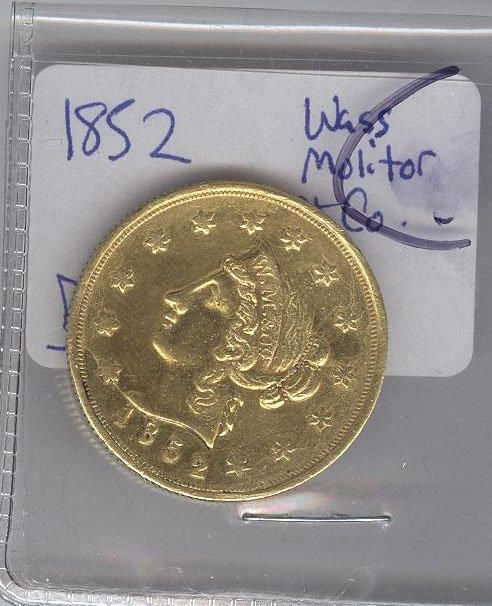*1852 & 10 Wass Molitor Reverse California US Gold Coin