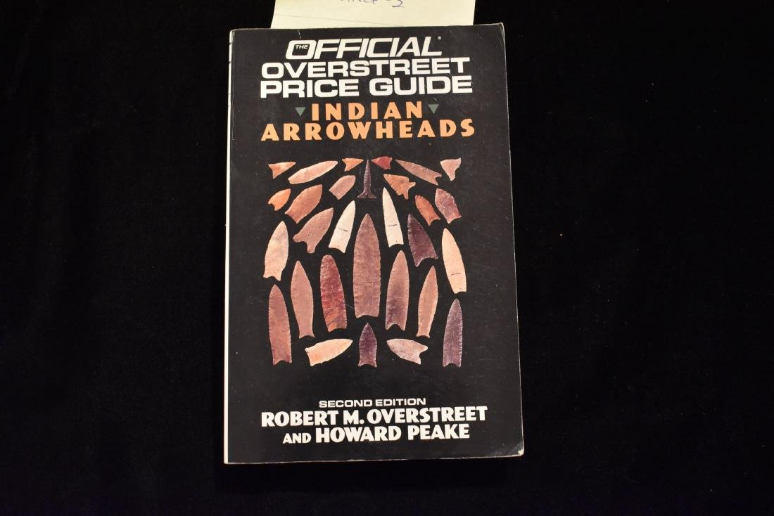 Overstreet, 2nd edition, Indian Arrowheads Price Guide,