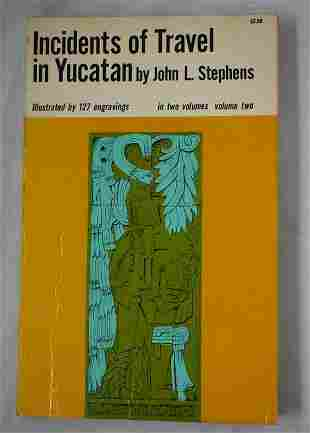 Incidents of Travel in Yucatan, Vol 2, Stephens, Dover