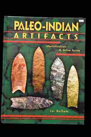 BOOK; PALEO INDIAN ARTIFACTS, LAR HOTHEM, HARDBACK, 384
