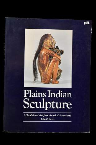 BOOK; PLAINS INDIAN SCULPTURE, GREAT BOOK ON HISTORIC