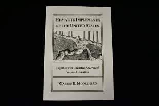 Hematite Implements of the U.S.- Moorehead (reprint)