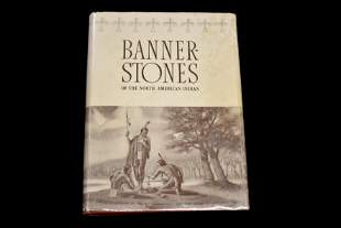 Bannerstones of The North American Indian by Byron