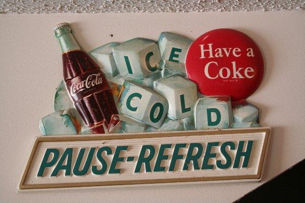 "185: Coke advertising sign ""Pause-Refresh"""
