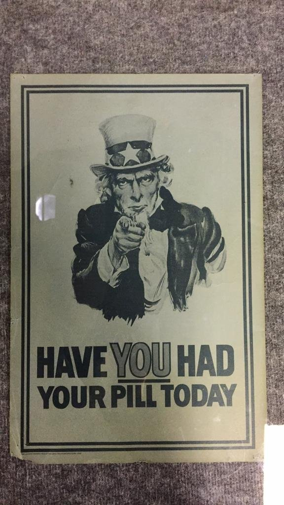 1968 Have You Had Your Pill Today Poster