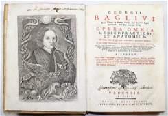 BAGLIVI, OPERA OMNIA MEDICO-PRATICA ET ANATOMICA, 1714