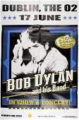 Bob Dylan. Concert poster, O2, Dublin, 17th June 2014.