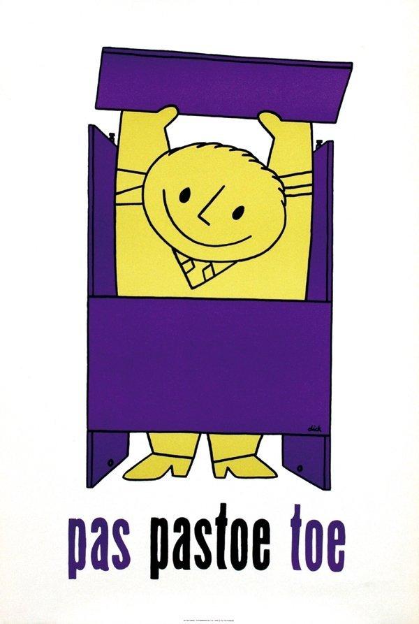 11: Poster by Dick Bruna - pas pastoe toe