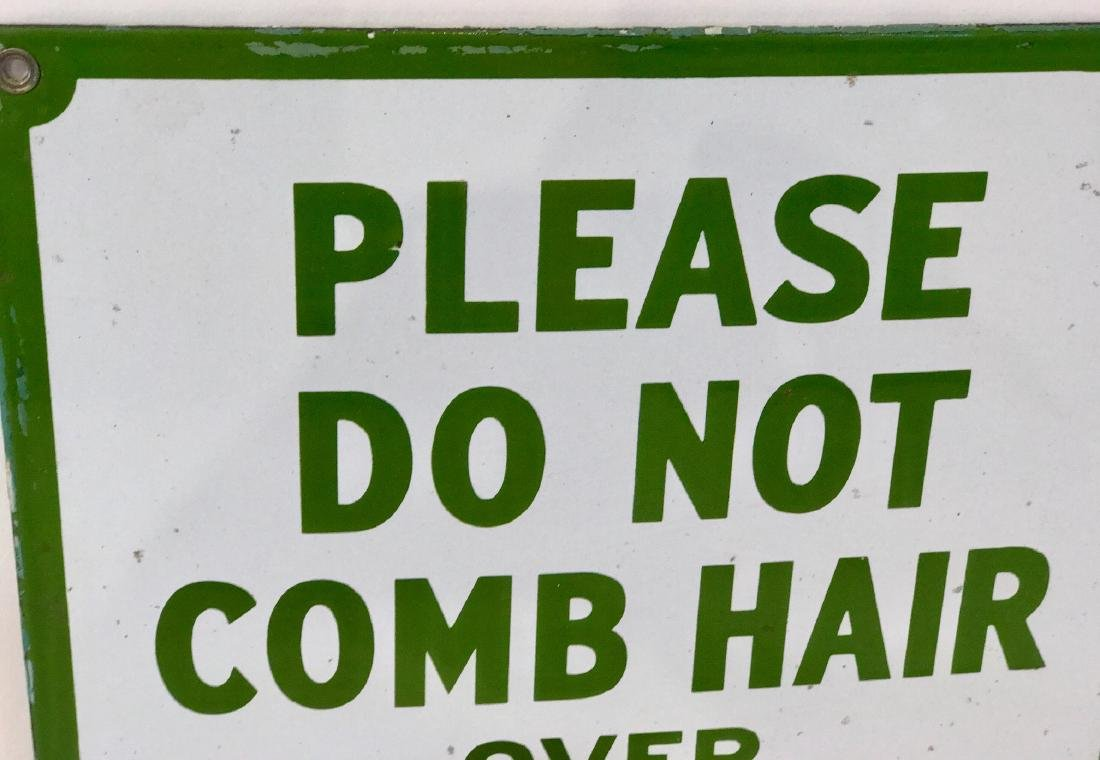 """Do Not Comb"" Sign - 2"