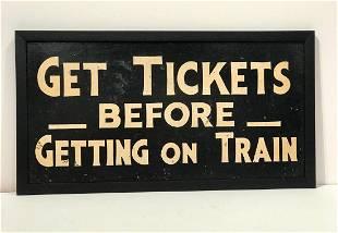 """Get Tickets"" Sign"