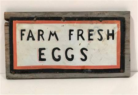 """""""Farm Fresh Eggs"""" Sign"""