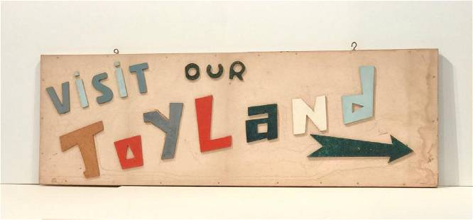 """""""Visit Our Toy Land"""" Sign"""