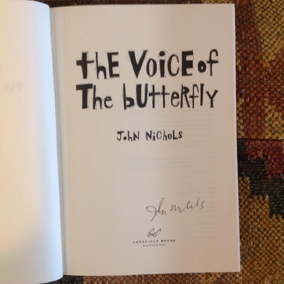 The Voice Of The Butterfly - HC, John Nichols, Signed - 2