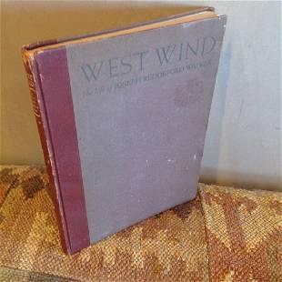 West Wind The Life Story Of J. Reddeford Walker, Signed