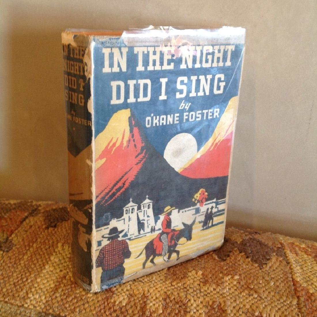 O'Kane Foster: In the Night did I Sing, 1942 1st Ed