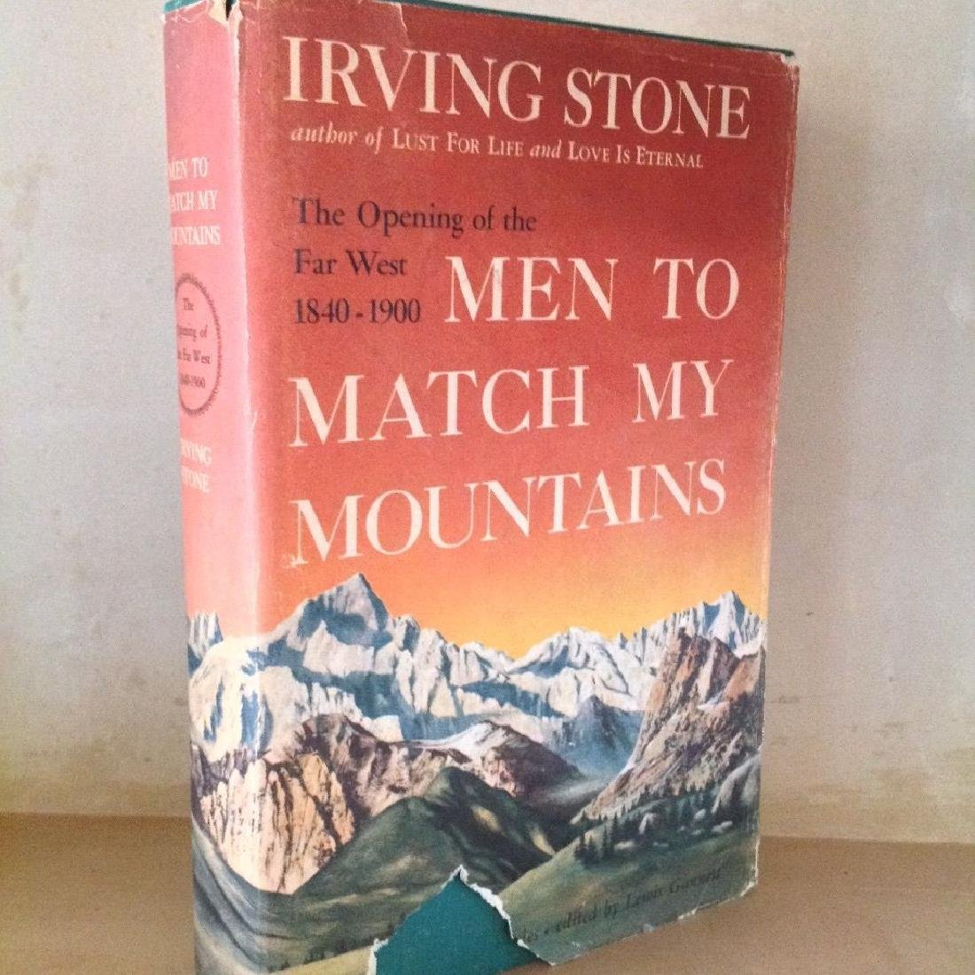 Irving Stone: Men To Match My Mountains, 1956 1st Ed