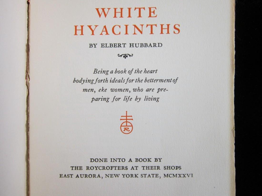 Elbert Hubbard: White Hyacinths, 1926 - 2