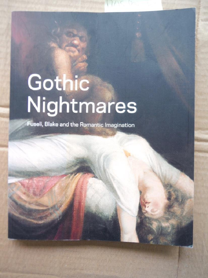 Gothic Nightmares: Fuseli, Blake And The Romantic