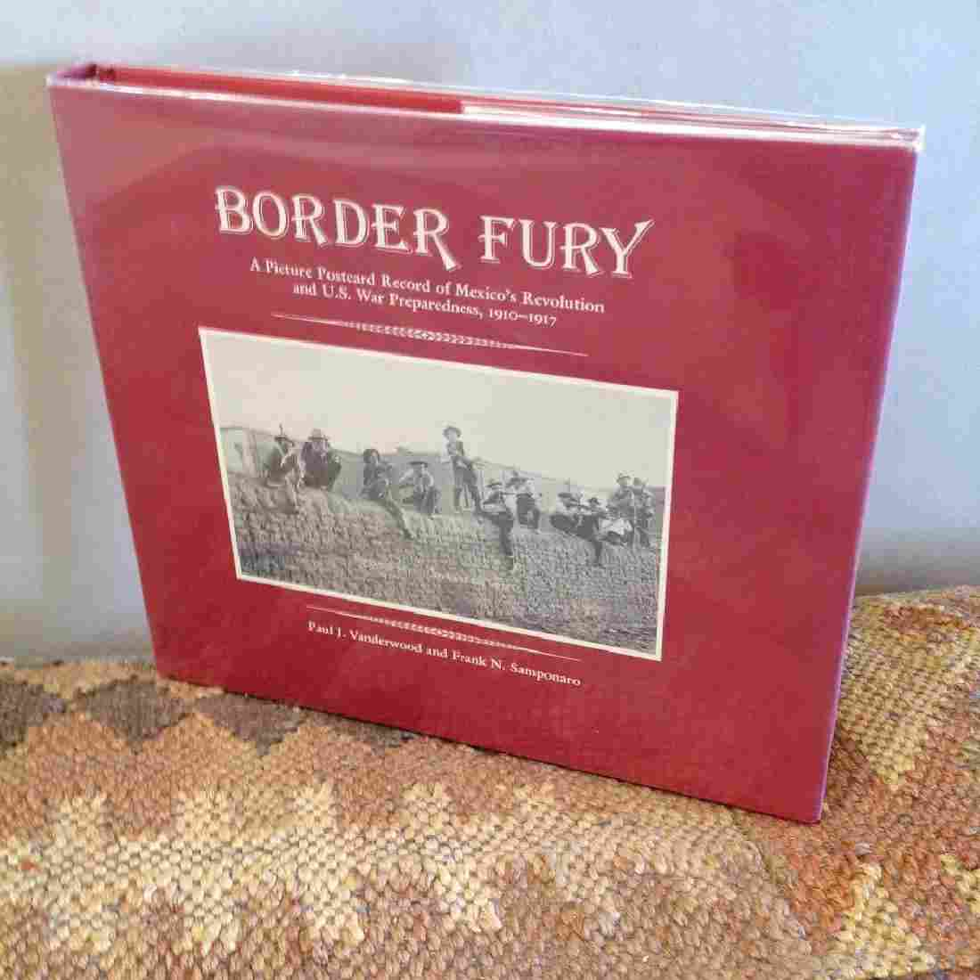 Border Fury: A Picture Postcard Record of Mexico's