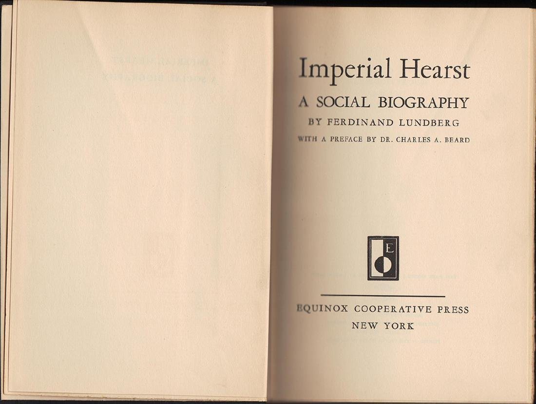 Imperial Hearst, A Social Biography - 2