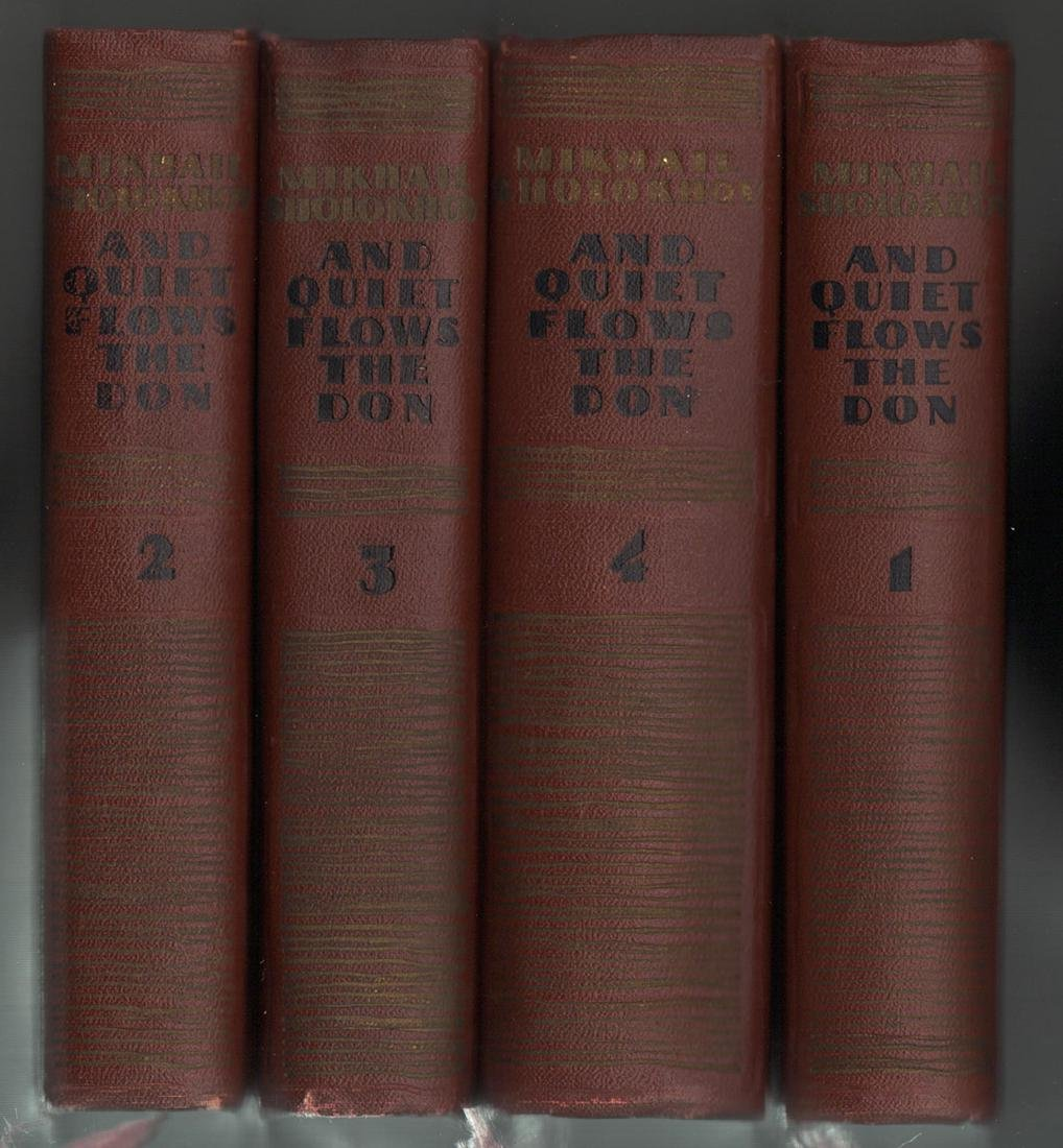 And Quiet Flows the Don, a Novel in Four Books