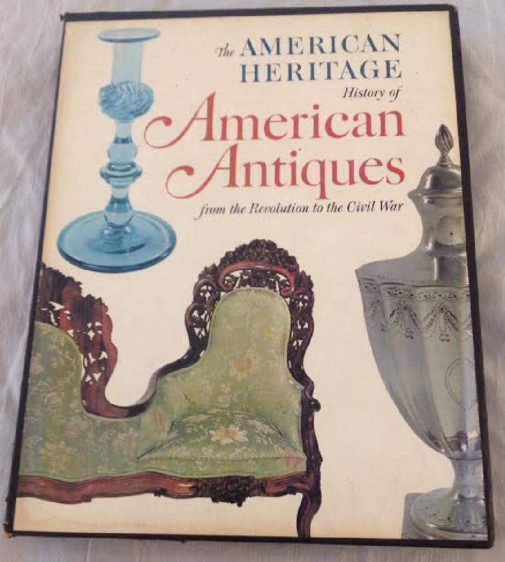 The American Heritage History of American Antiques