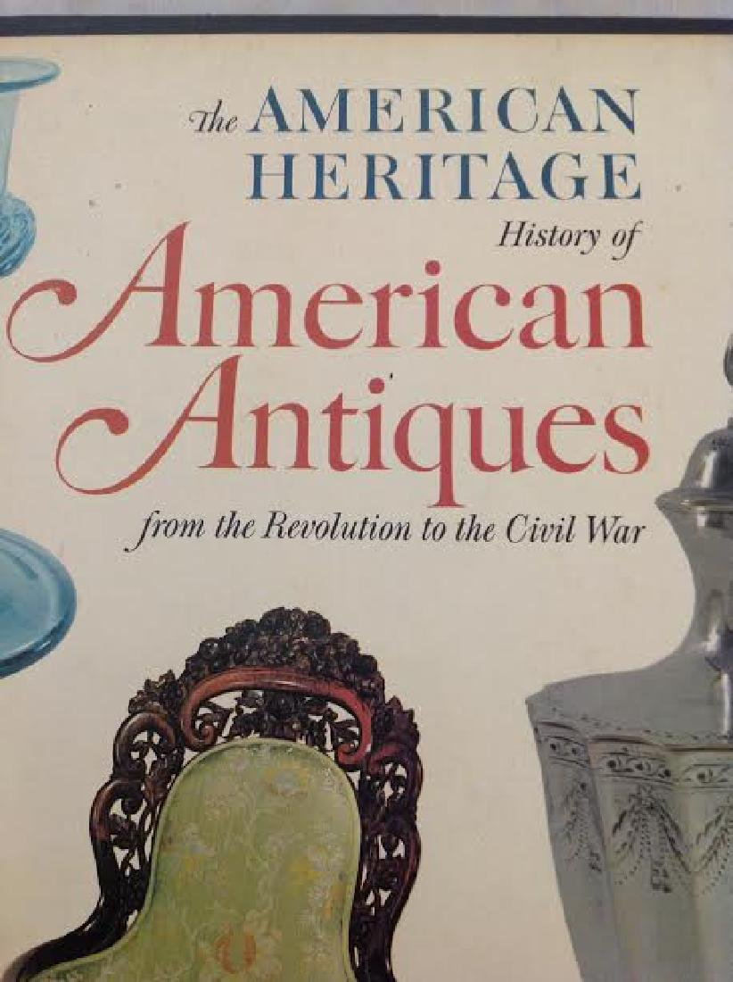 The American Heritage History of American Antiques - 2
