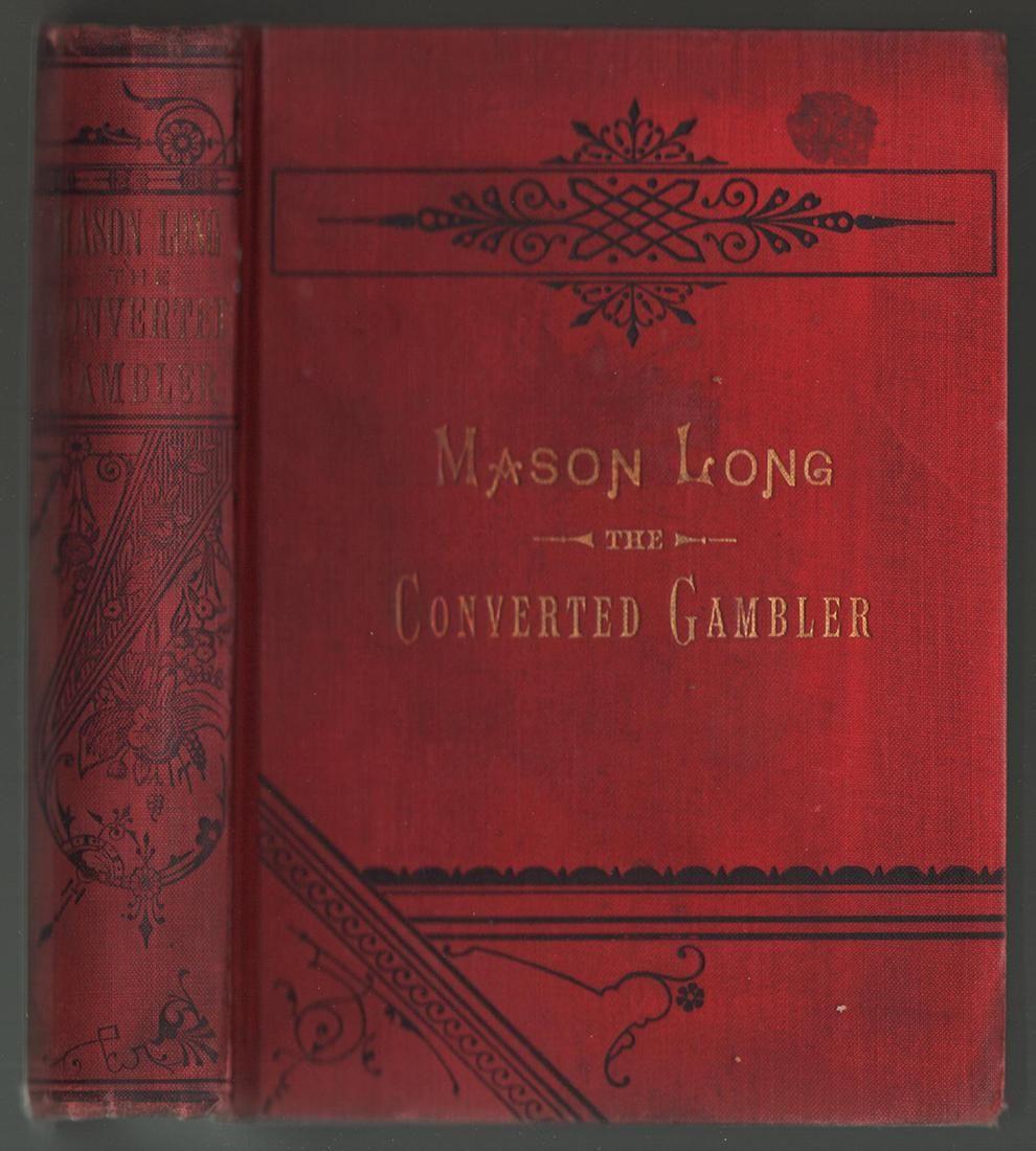 The Life of Mason Long, the Converted Gambler