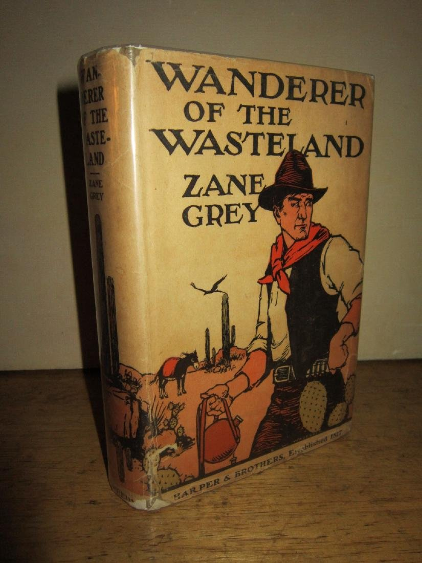 Zane Grey Wanderer of Wasteland with Autographed Check