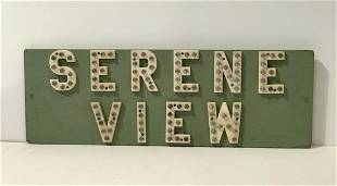 SERENE VIEW Sign