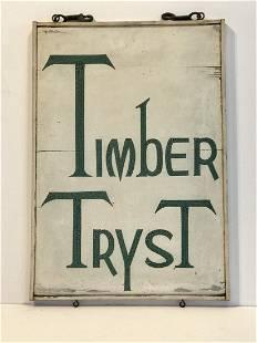 TIMBER TRYST Adirondack Lodge Sign
