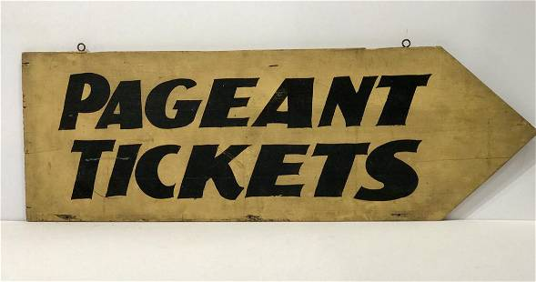 PAGEANT TICKETS Sign