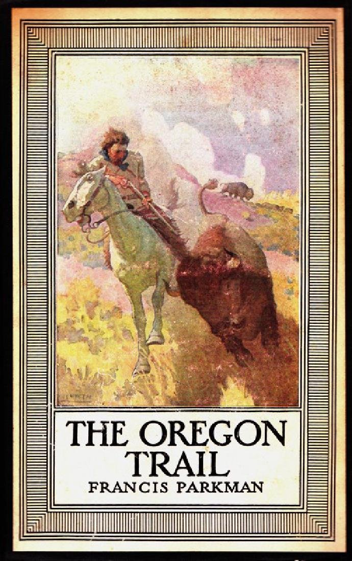 The Oregon Trail By Parkman, Francis