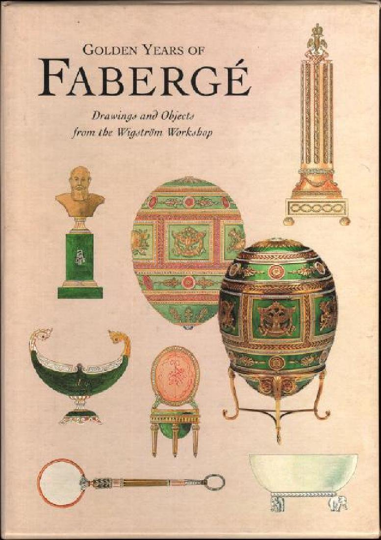 Golden Years Of Faberge by Peter L. Schaffer Et Al 2000
