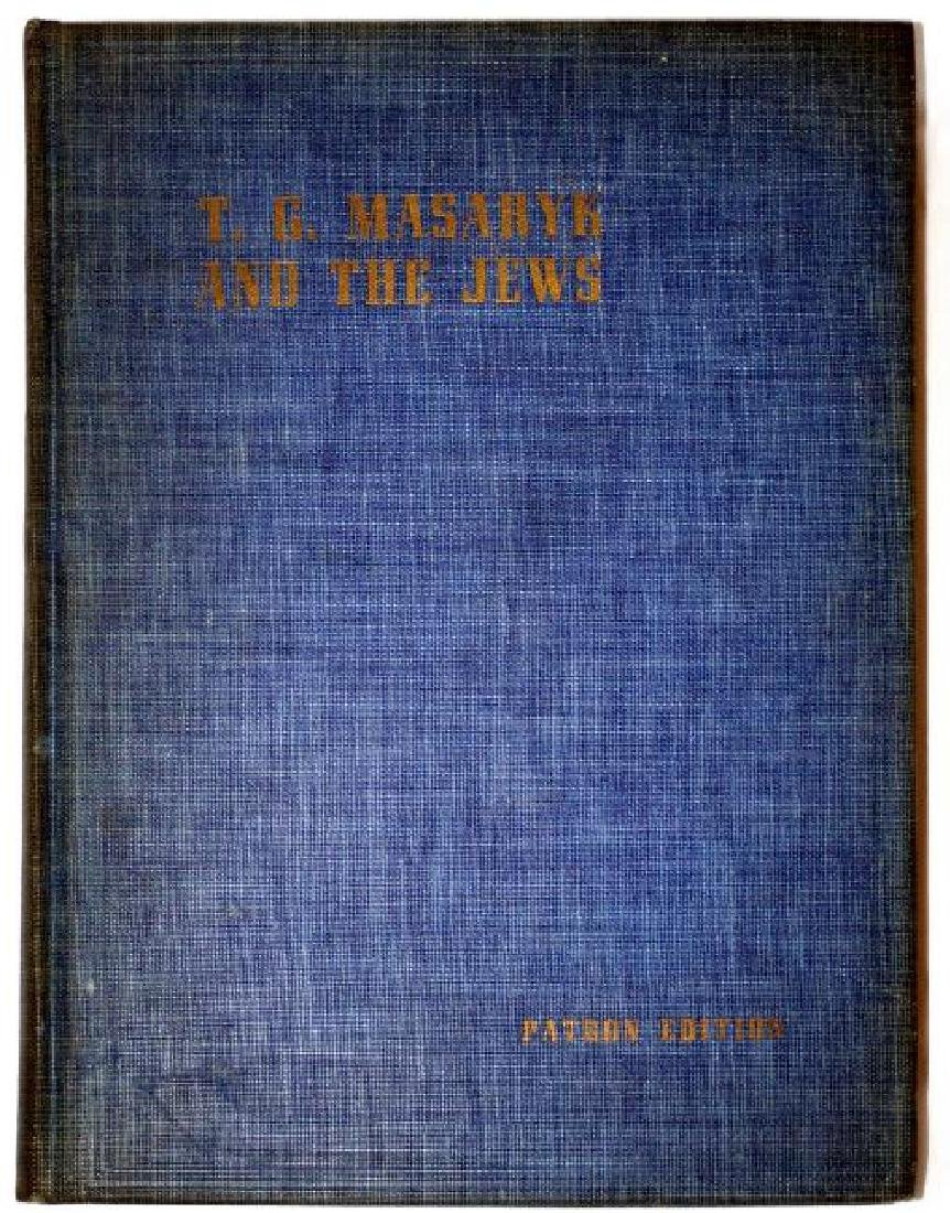 Thomas G. Masaryk and The Jews. Ltd Ed. 1945 - 5