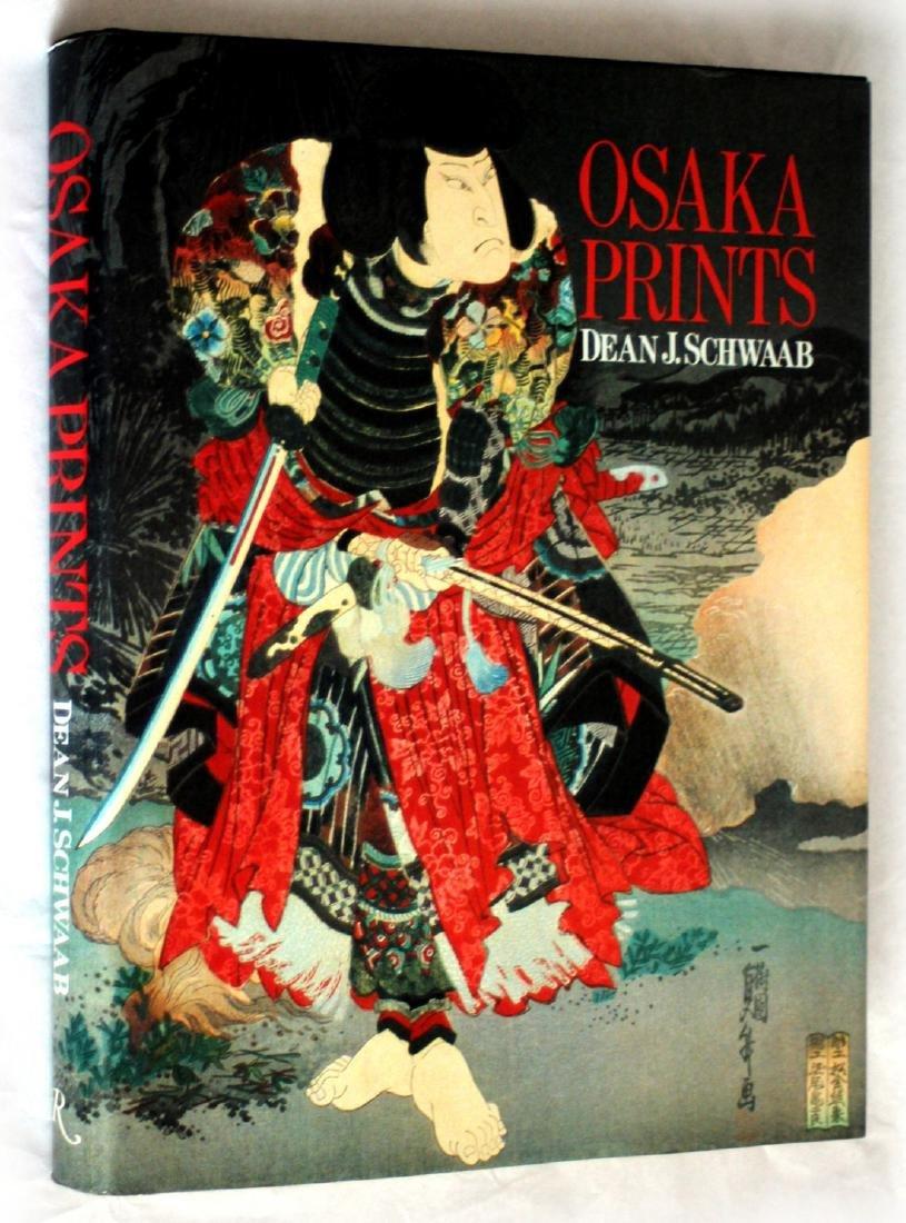 Dean J. Schwaab: Osaka Prints. 1989, 1st ed. Rizzoli