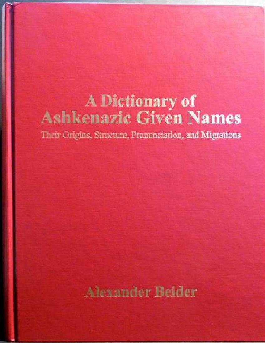Alexander Beider A Dictionary Of Ashkenazic Given Names