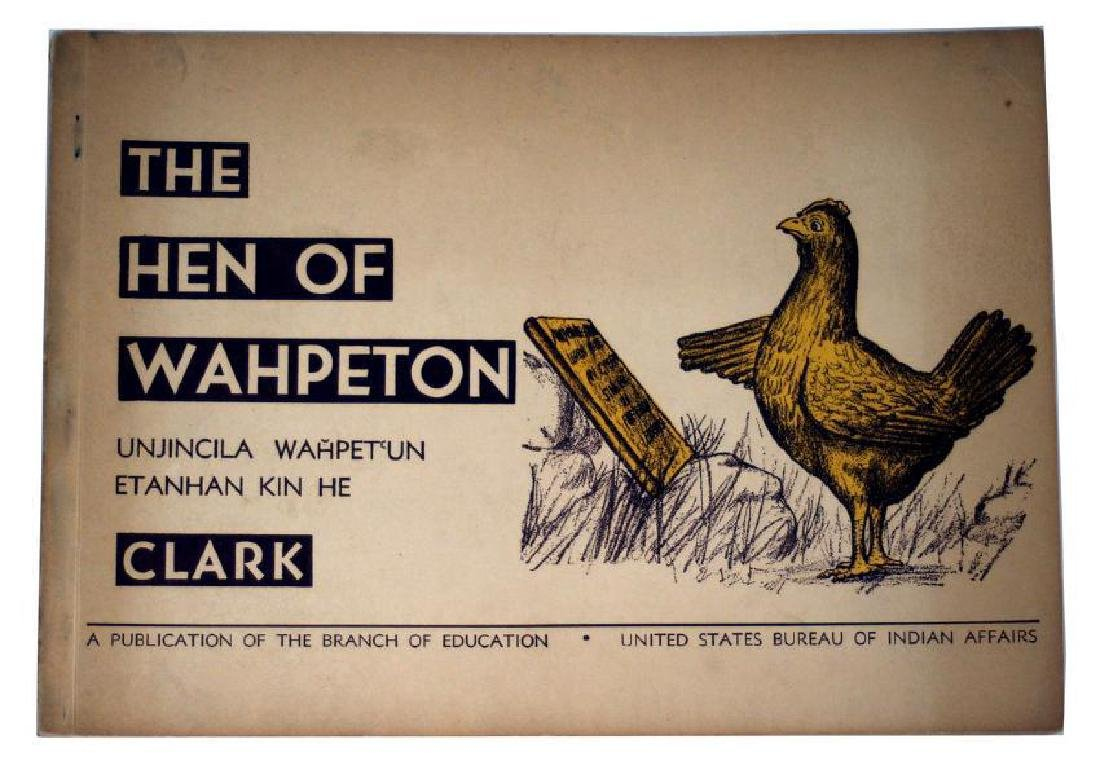 Ann Clark: Hen Of Wahpeton 1943 1st Ltd. Ed