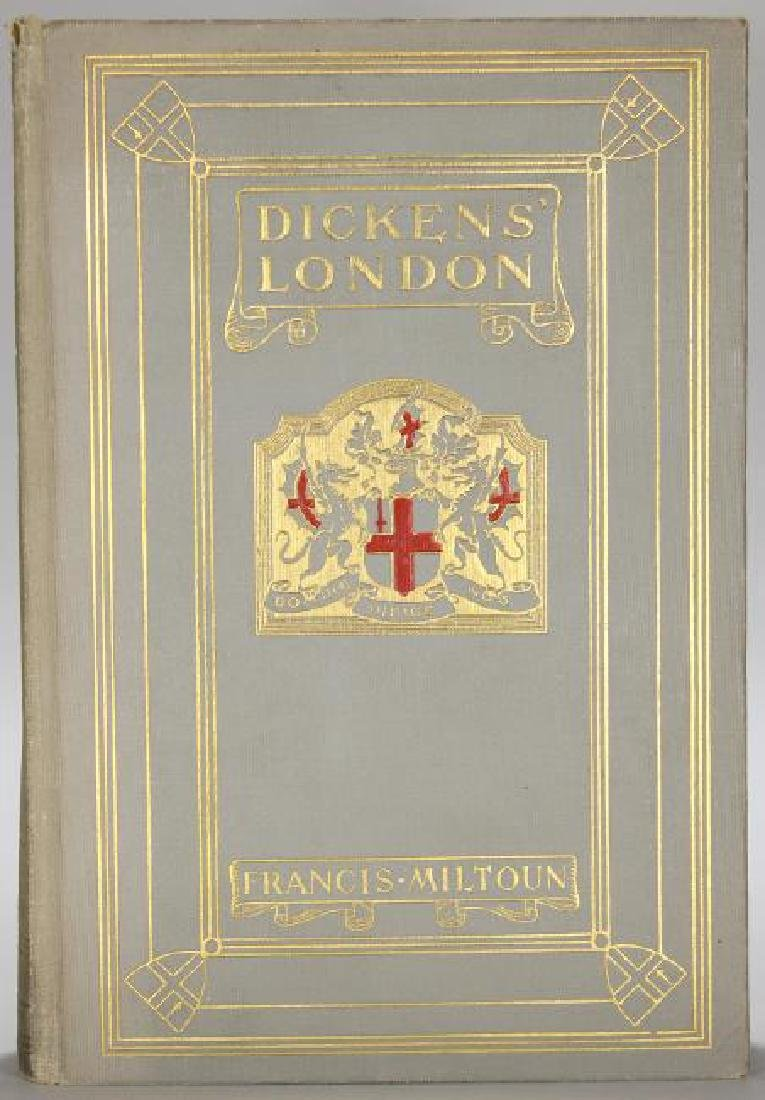 Dickens' London First Edition by Francis Miltoun