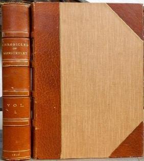 The Chronicles Of Enguerrand De Monstrelet C1400-1470
