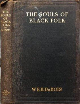 The Souls Of Black Folk by W.E. Dubois