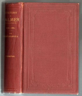History Of The Town Of Palmer Massachusetts By Temple
