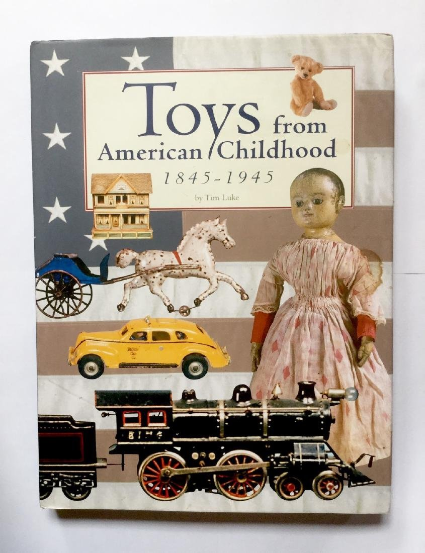 """""""TOYS from American Childhood 1845 - 1945"""" by Tim Luke"""