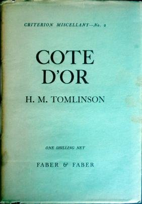 Cote D'Or By H.M. Tomlinson