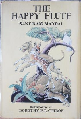 The Happy Flute: Sant Ram Mandal By D.P. Lathrop